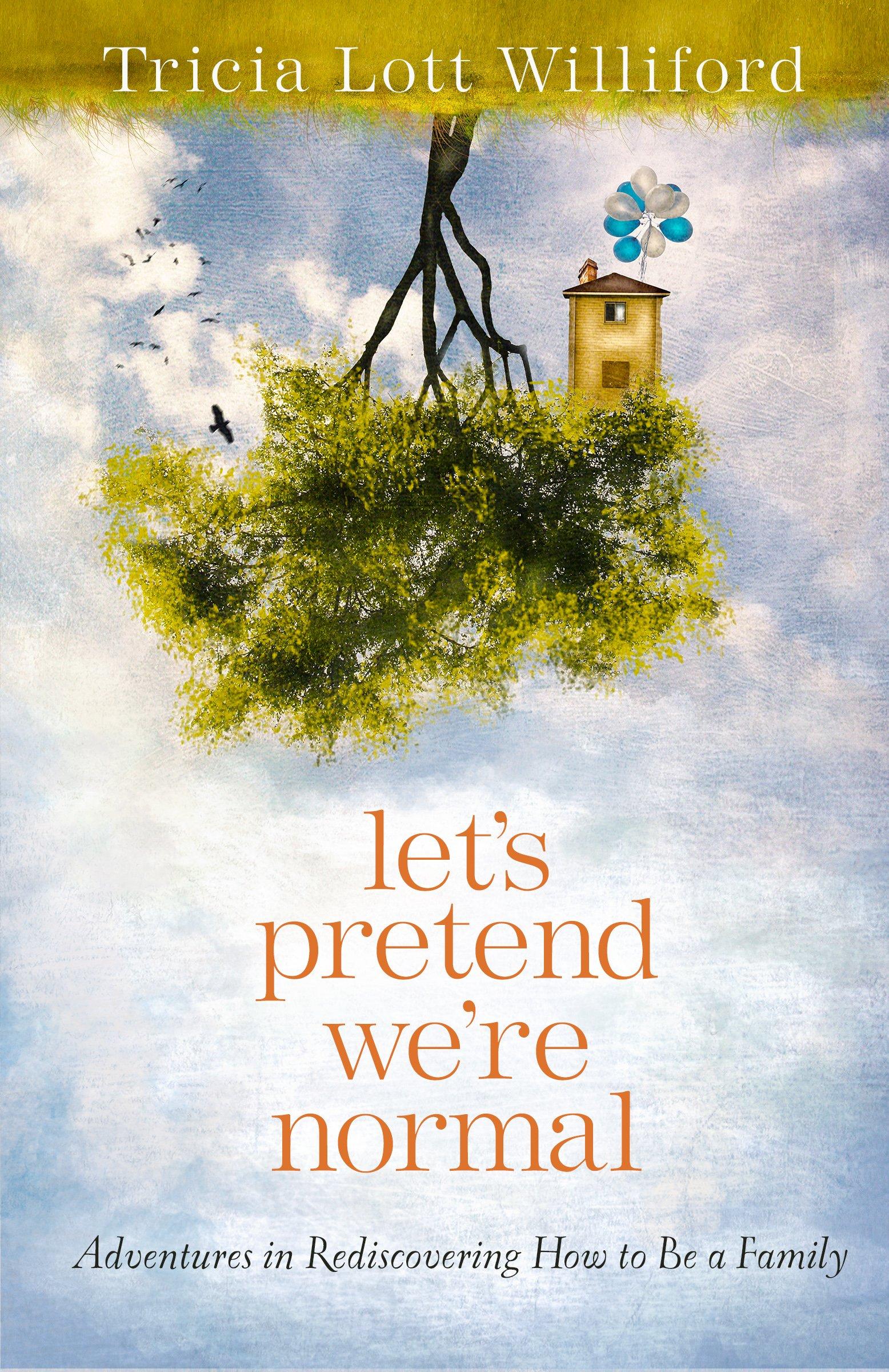 Let¹s Pretend We¹re Normal[13835]
